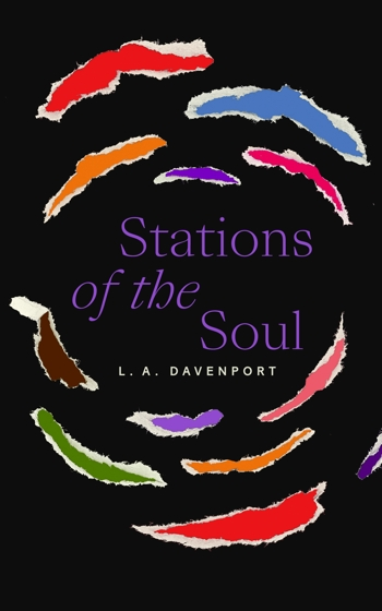 Stations of the Soul eBook by L. A. Davenport available now on Amazon, Kindle, Apple Books, Google Play, and Kobo