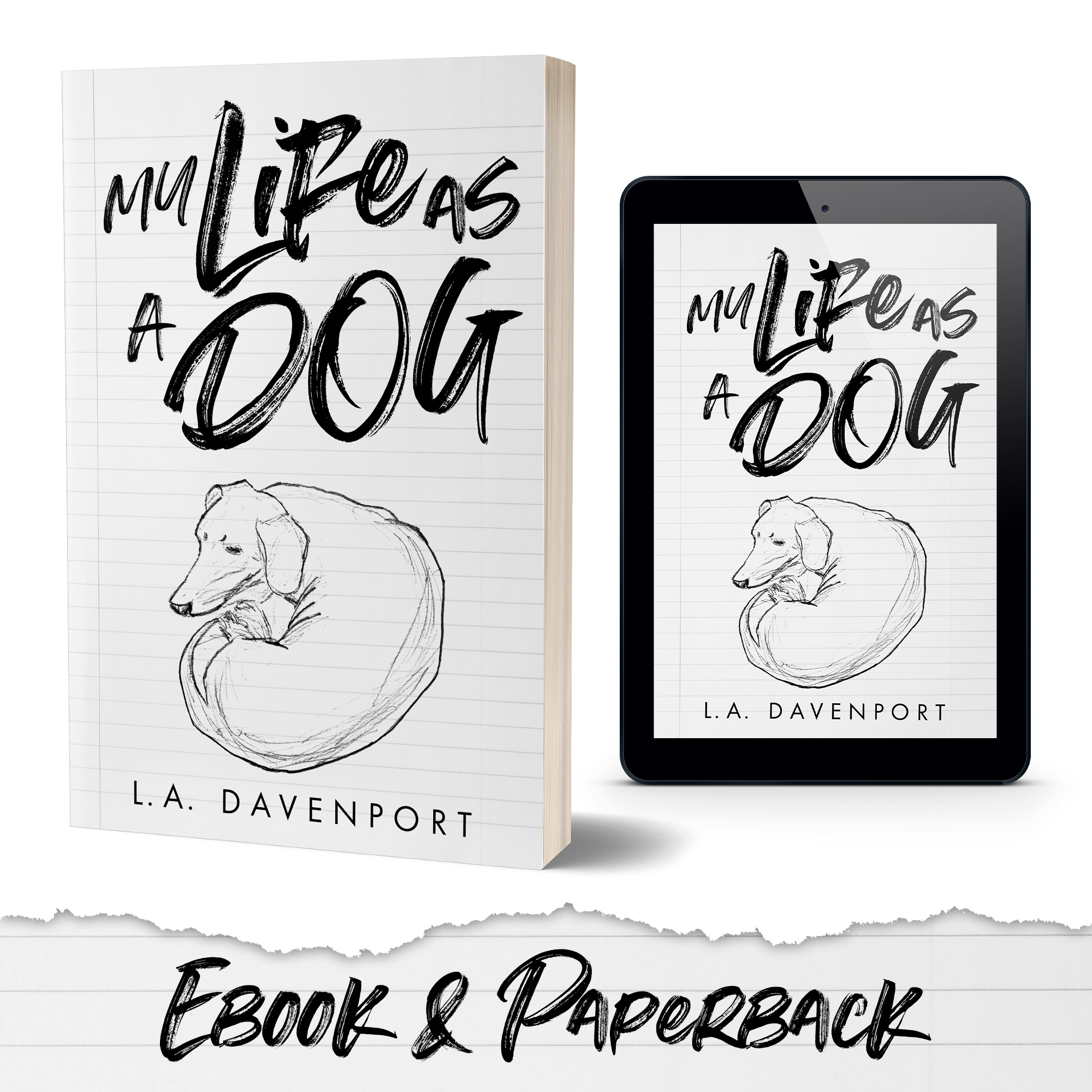 Buy My Life as a Dog by LA Davenport Now